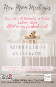 New moms meet up! @ The Little Red Barn Indoor Playground